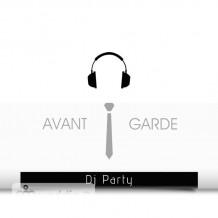 AVANT GARDE Dj Party